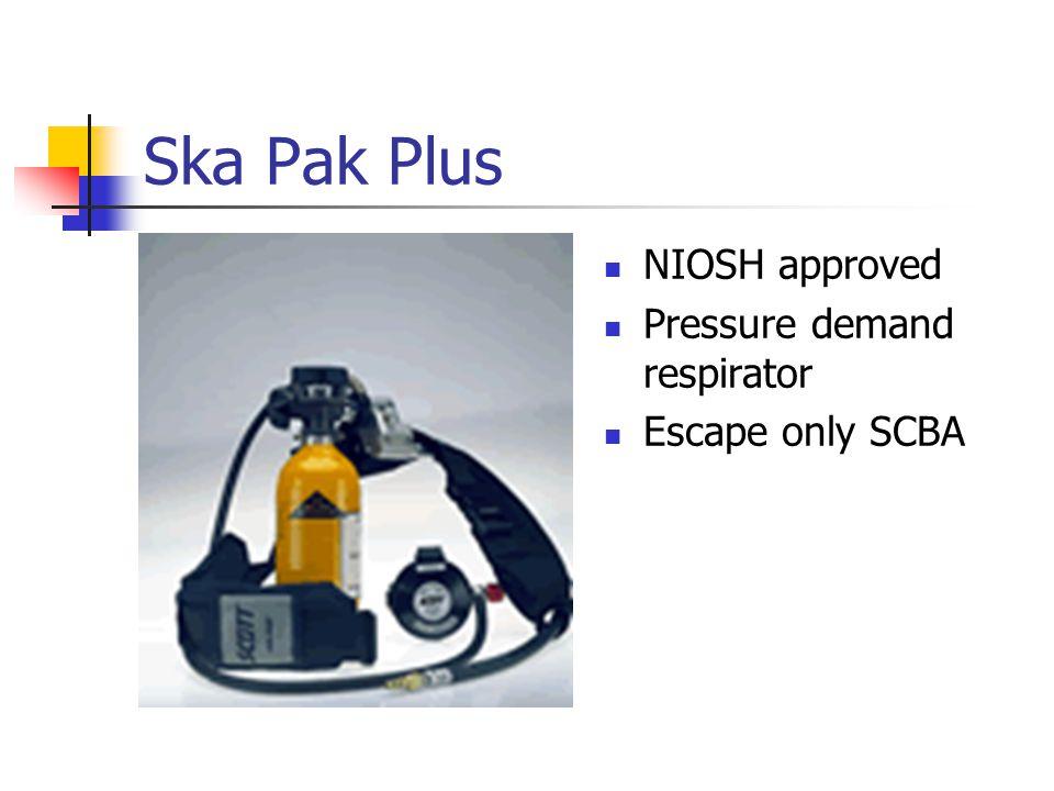 Ska Pak Plus NIOSH approved Pressure demand respirator Escape only SCBA