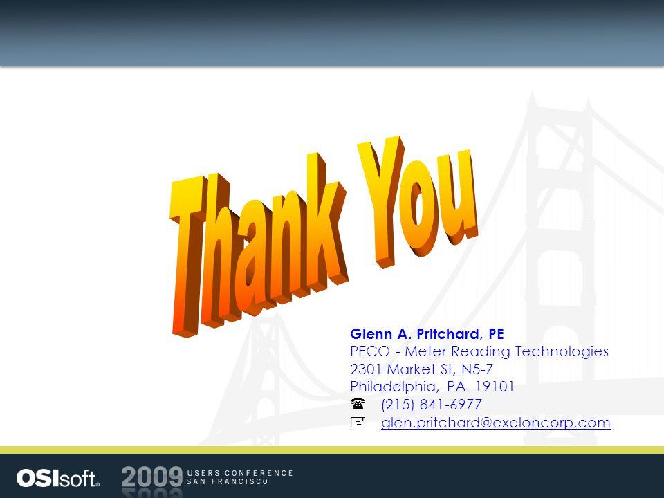 Glenn A. Pritchard, PE PECO - Meter Reading Technologies 2301 Market St, N5-7 Philadelphia, PA 19101 (215) 841-6977 glen.pritchard@exeloncorp.com