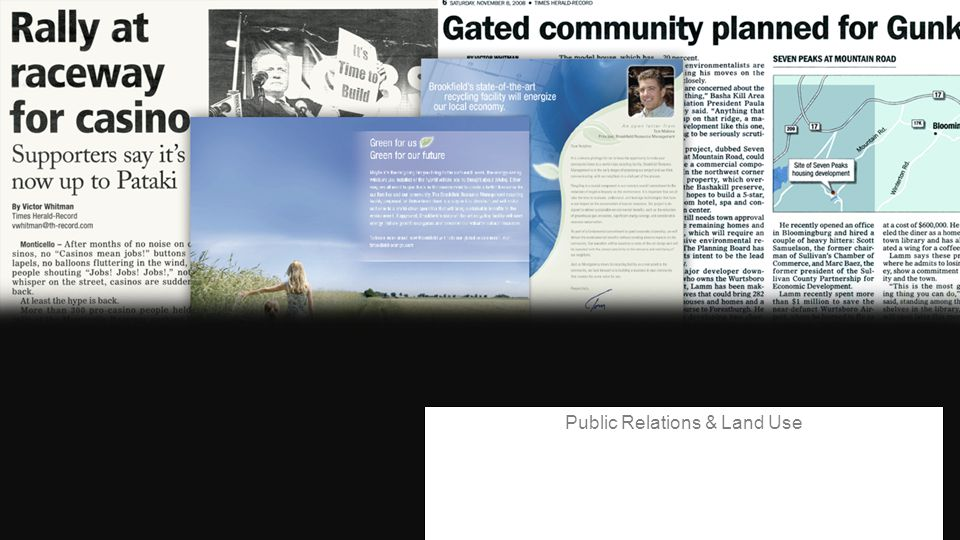 WHAT WE DO:WHAT WE DO: Public Relations & Land Use