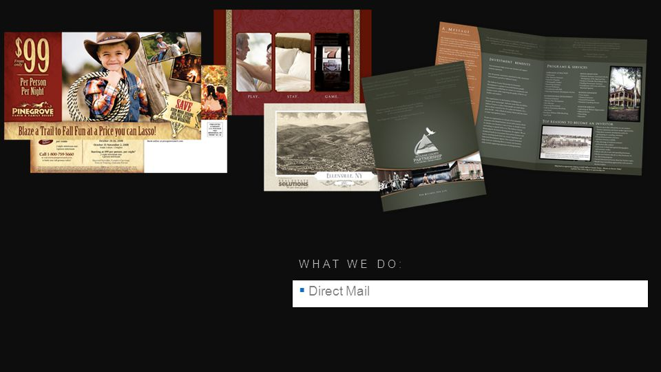 WHAT WE DO: Direct Mail