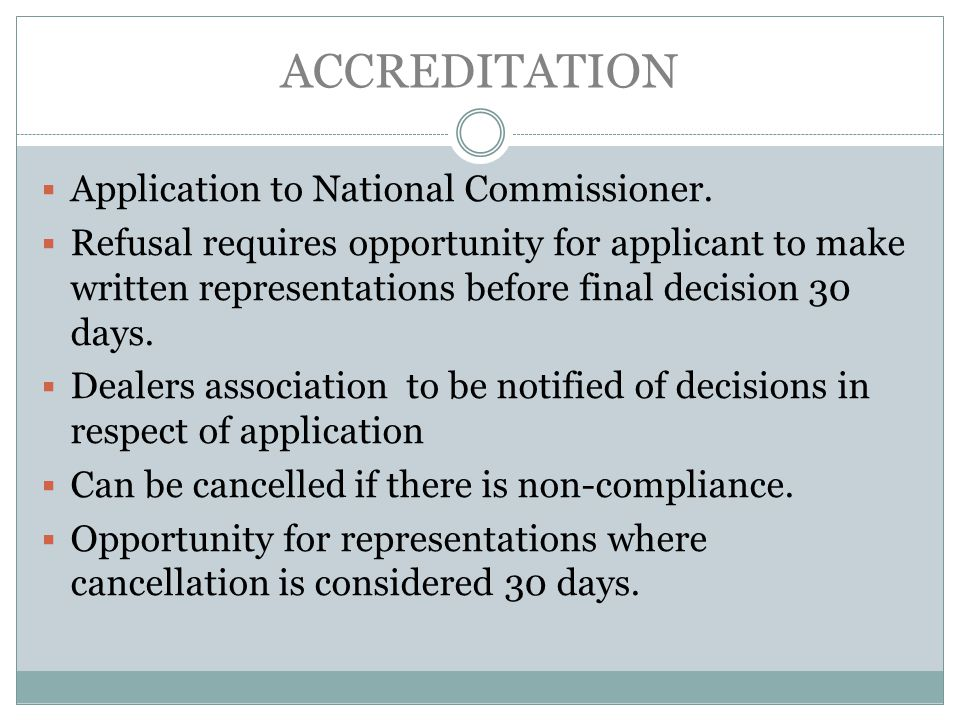 ACCREDITATION Application to National Commissioner.