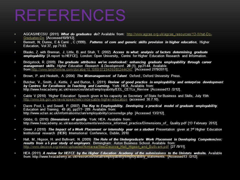 REFERENCES AGCAS/HECSU (2011) What do graduates do.