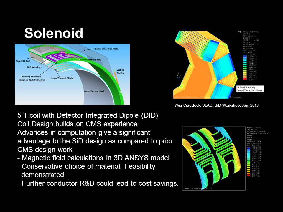 Solenoid 5 T coil with Detector Integrated Dipole (DID) Coil Design builds on CMS experience.