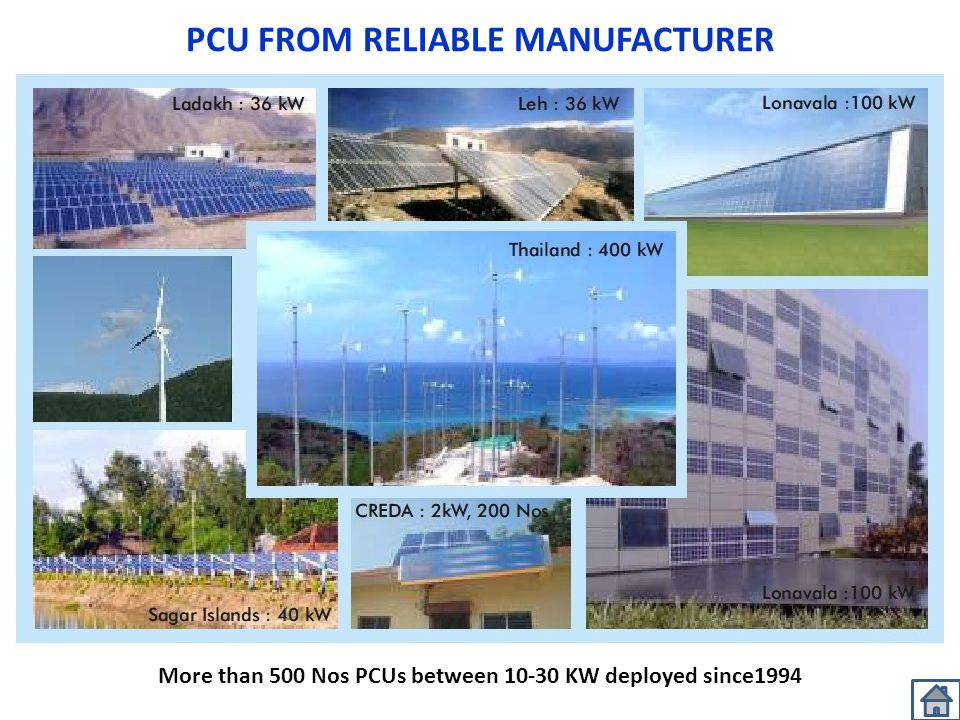 PCU FROM RELIABLE MANUFACTURER More than 500 Nos PCUs between 10-30 KW deployed since1994