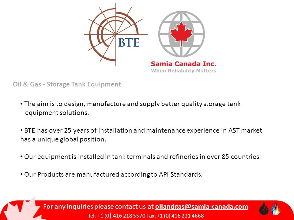 Oil & Gas - Storage Tank Equipment For any inquiries please contact us at Tel: +1 (0 ) Fax: +1 (0) The aim is to design, manufacture and supply better quality storage tank equipment solutions.