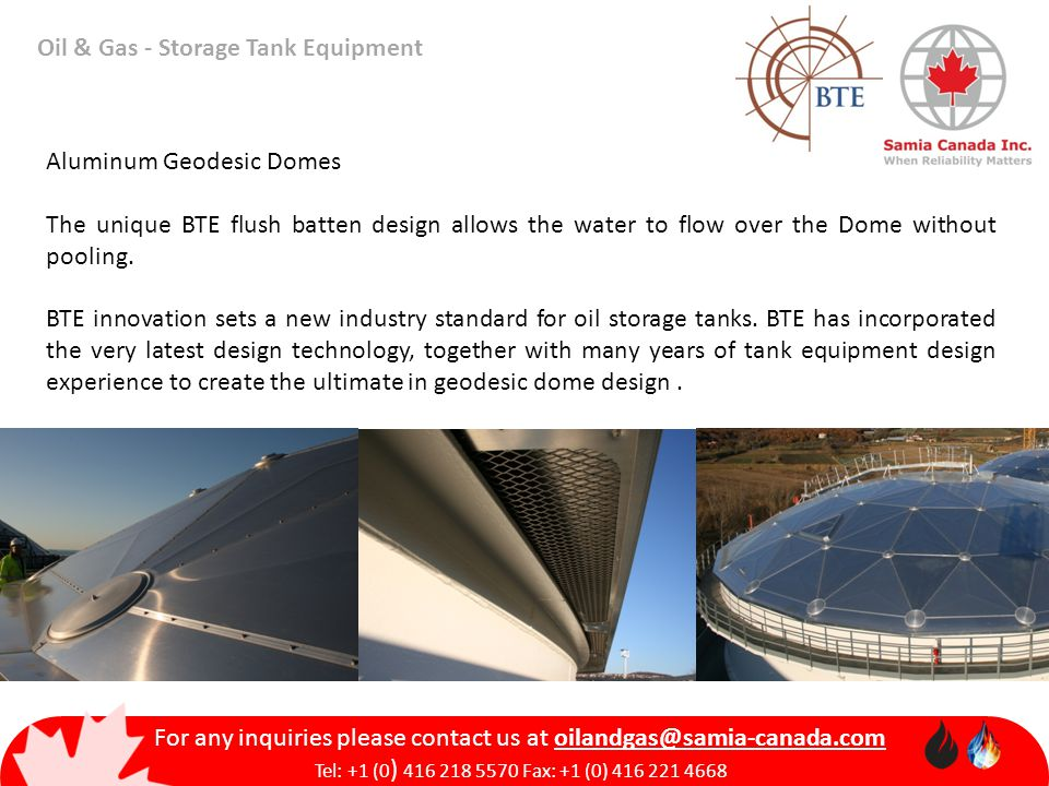 Oil & Gas - Storage Tank Equipment For any inquiries please contact us at oilandgas@samia-canada.com Tel: +1 (0 ) 416 218 5570 Fax: +1 (0) 416 221 466