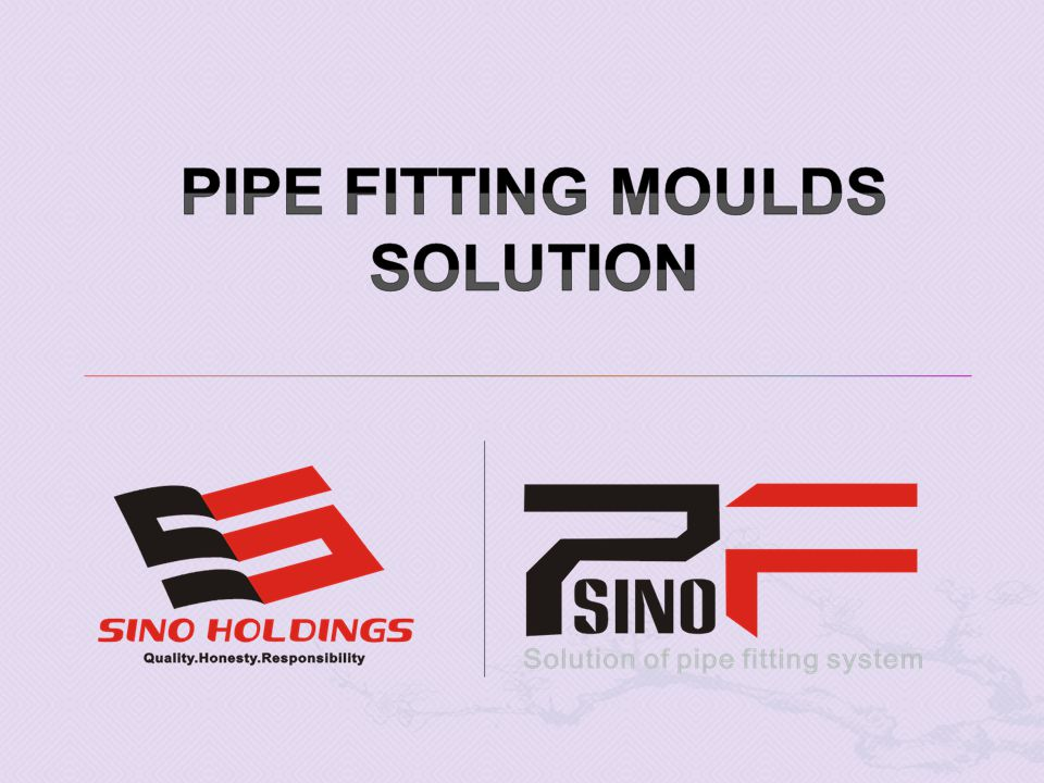 Sino Pipe Fitting Mould Co.