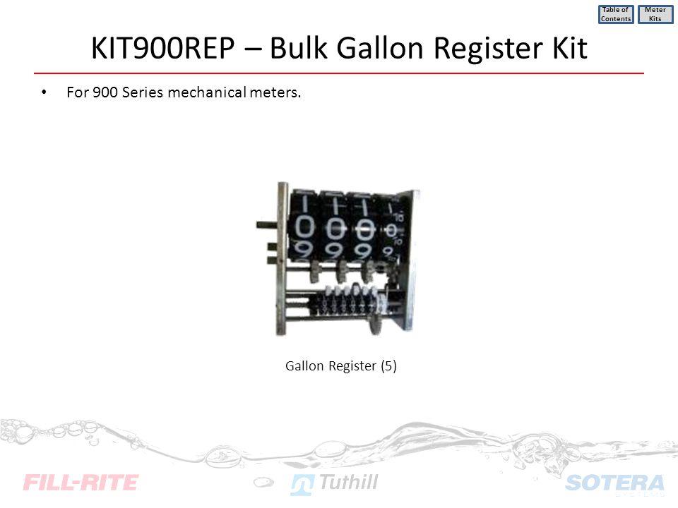 KIT900REP – Bulk Gallon Register Kit For 900 Series mechanical meters. Table of Contents Meter Kits Gallon Register (5)