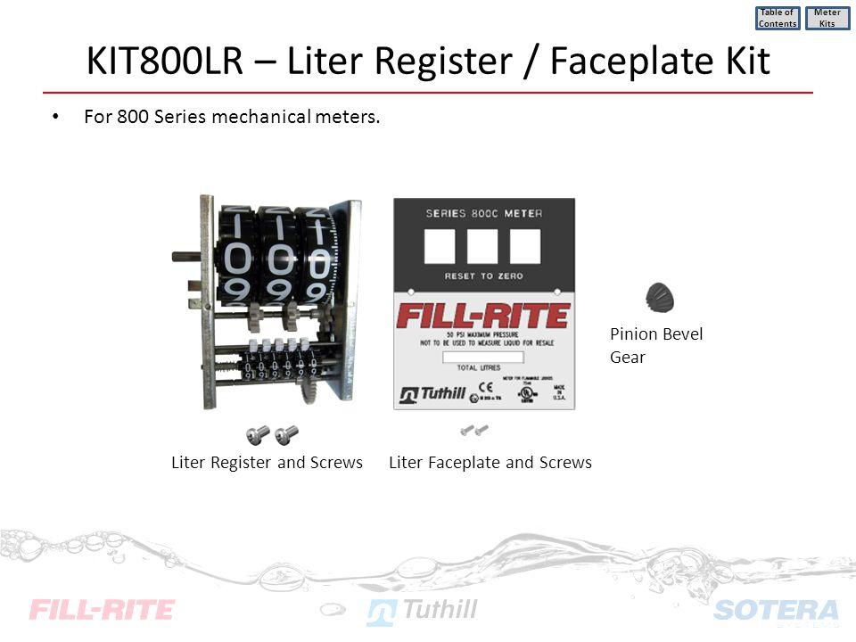 KIT800LR – Liter Register / Faceplate Kit For 800 Series mechanical meters. Table of Contents Meter Kits Pinion Bevel Gear Liter Register and ScrewsLi