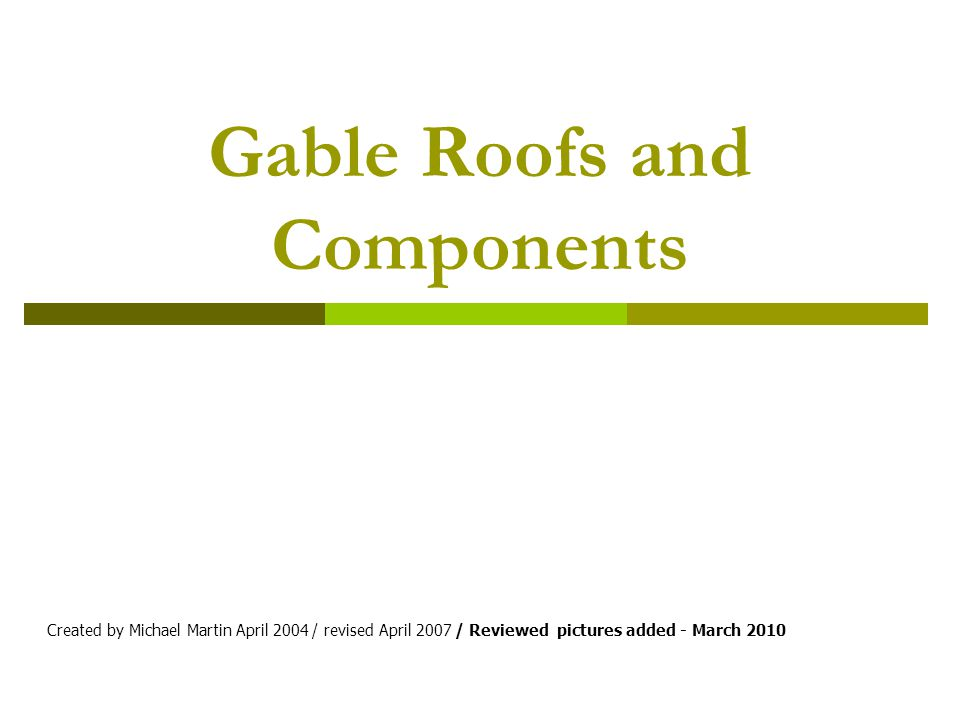 Continue on roofs - Components Ridge Rafter Purlin Hanging beam Ceiling joist Strut
