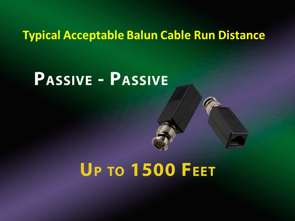 Typical Acceptable Balun Cable Run Distance
