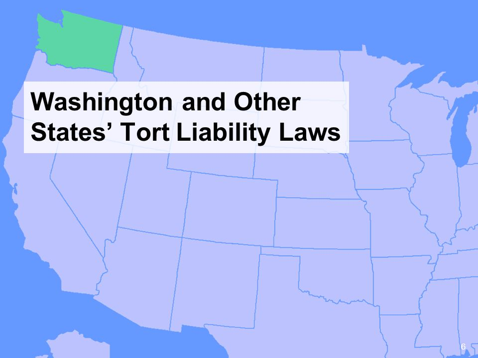 6 Washington and Other States Tort Liability Laws