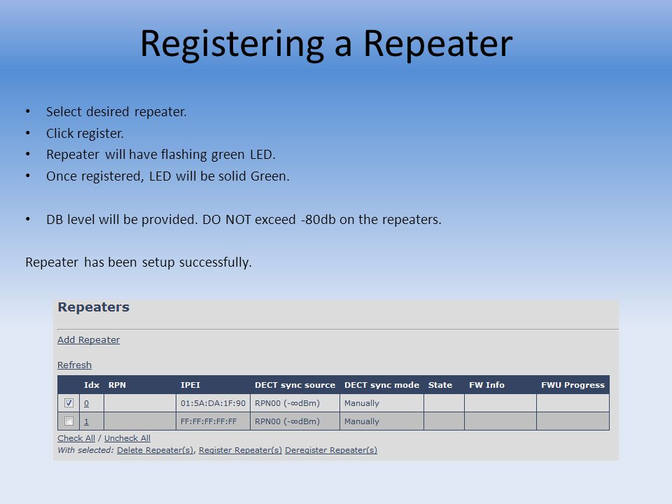 Repeater Firmware Procedure Place the Repeater Upgrade file in root directory.