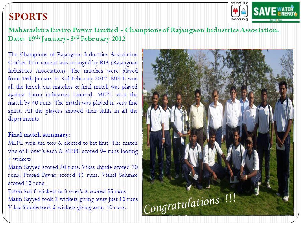 The Champions of Rajangoan Industries Association Cricket Tournament was arranged by RIA (Rajangoan Industries Association). The matches were played f