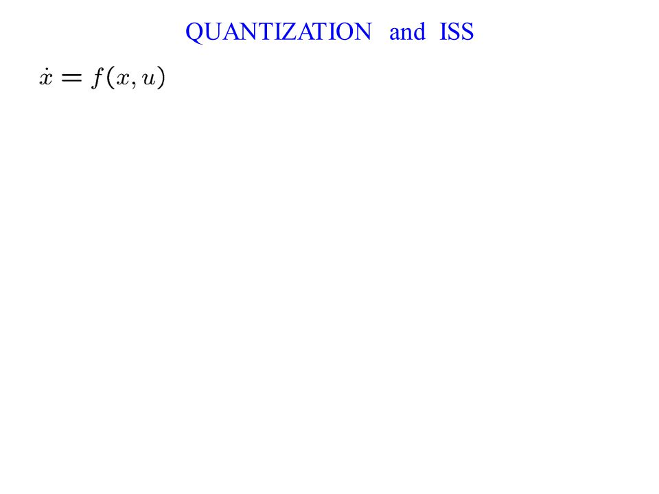QUANTIZATION and ISS