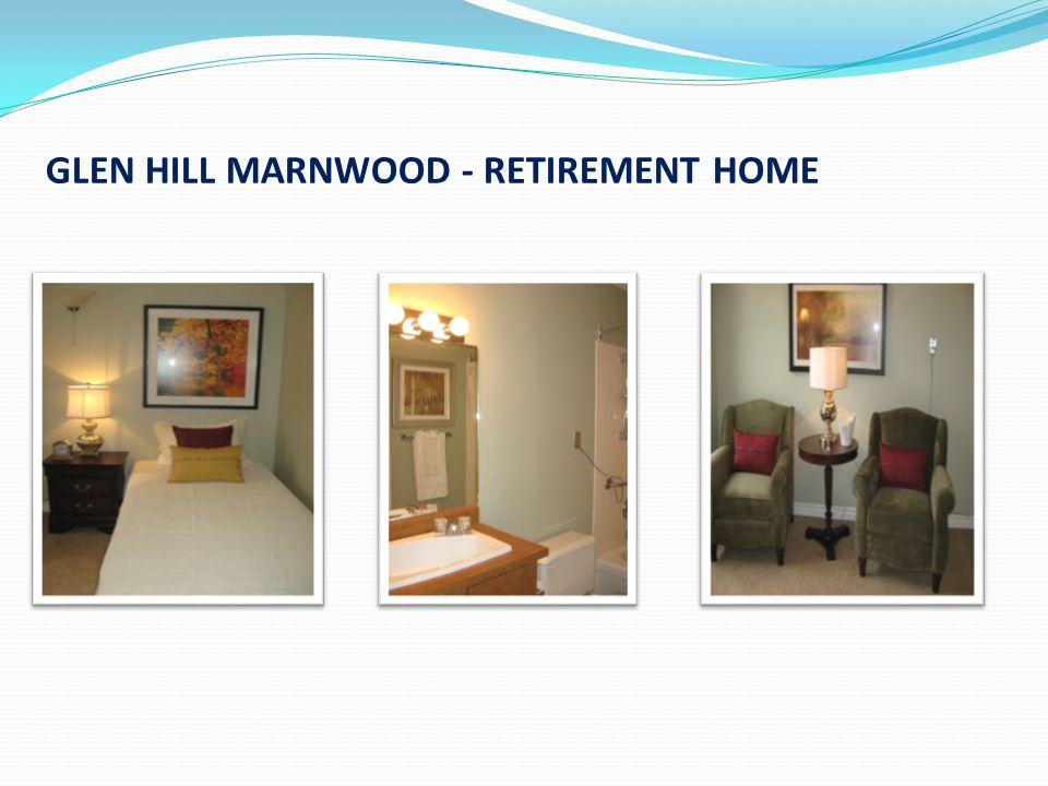 GLEN HILL MARNWOOD - RETIREMENT HOME