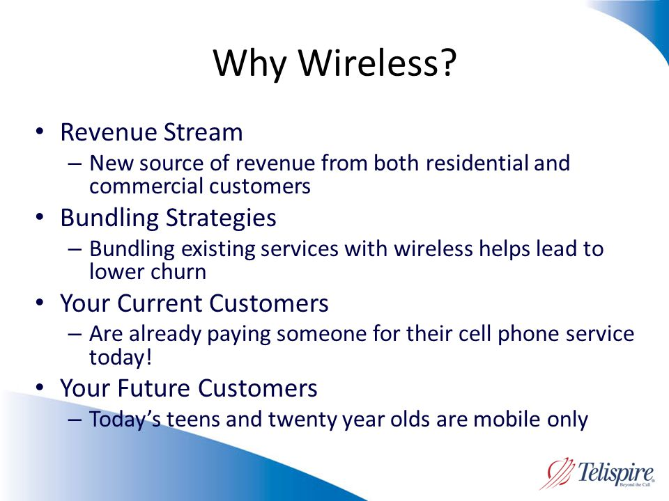 Why Wireless.