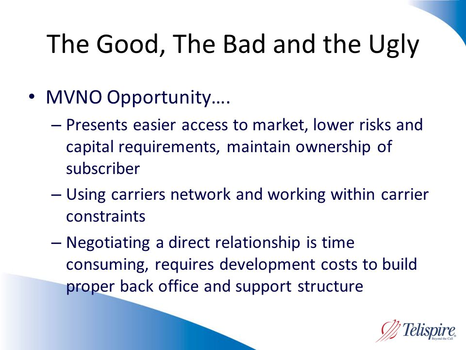 The Good, The Bad and the Ugly MVNO Opportunity….