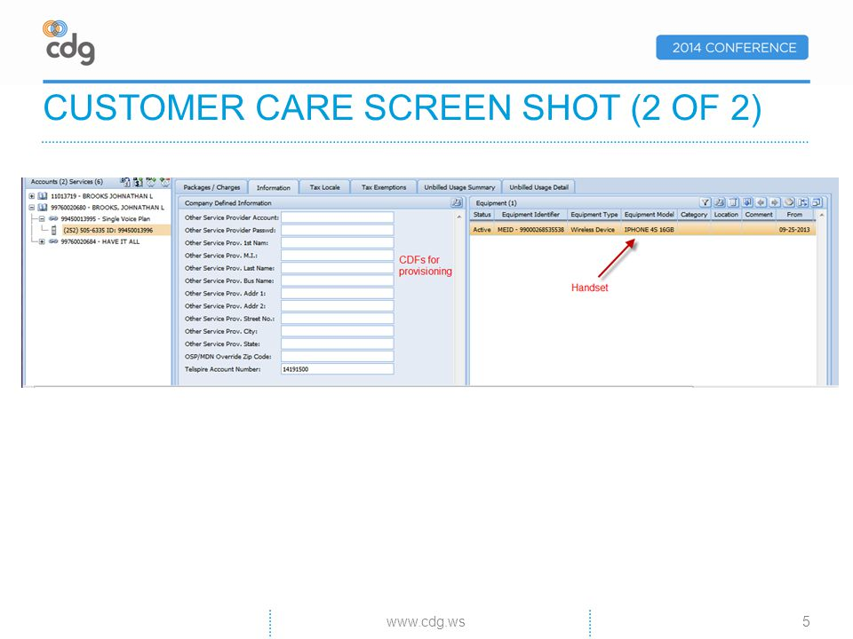 CUSTOMER CARE SCREEN SHOT (2 OF 2) 5www.cdg.ws