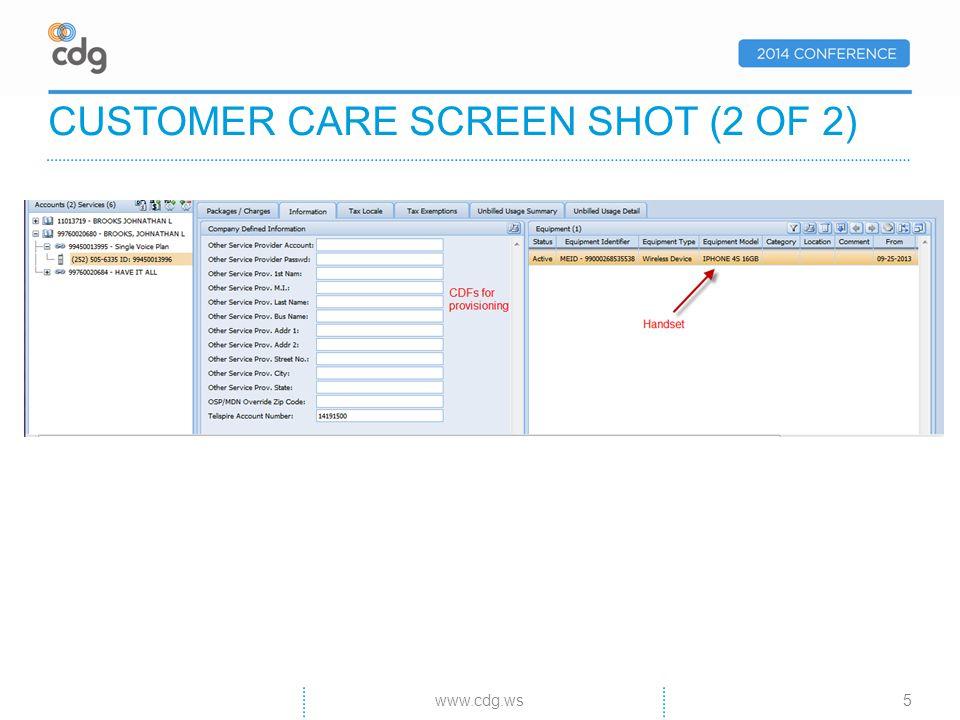 CUSTOMER CARE SCREEN SHOT (2 OF 2) 5www.cdg.ws