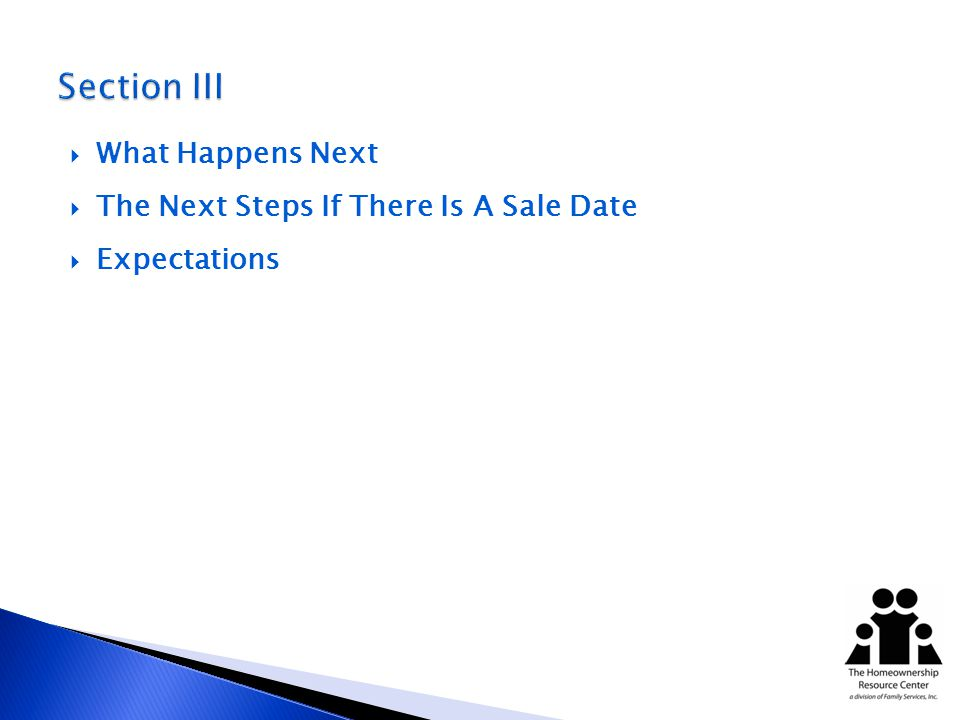 What Happens Next The Next Steps If There Is A Sale Date Expectations