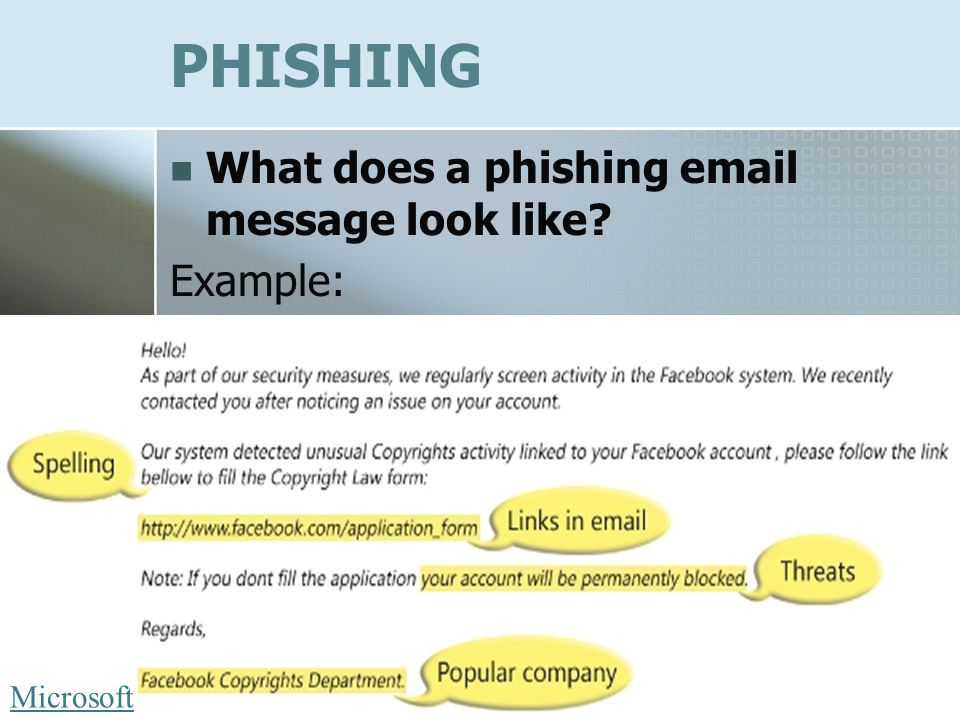 PHISHING What does a phishing email message look like Example: Microsoft