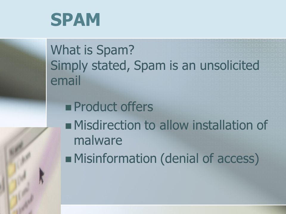 SPAM What is Spam.