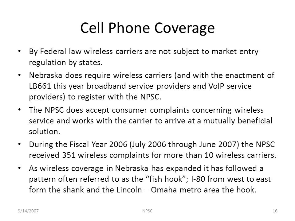 By Federal law wireless carriers are not subject to market entry regulation by states.