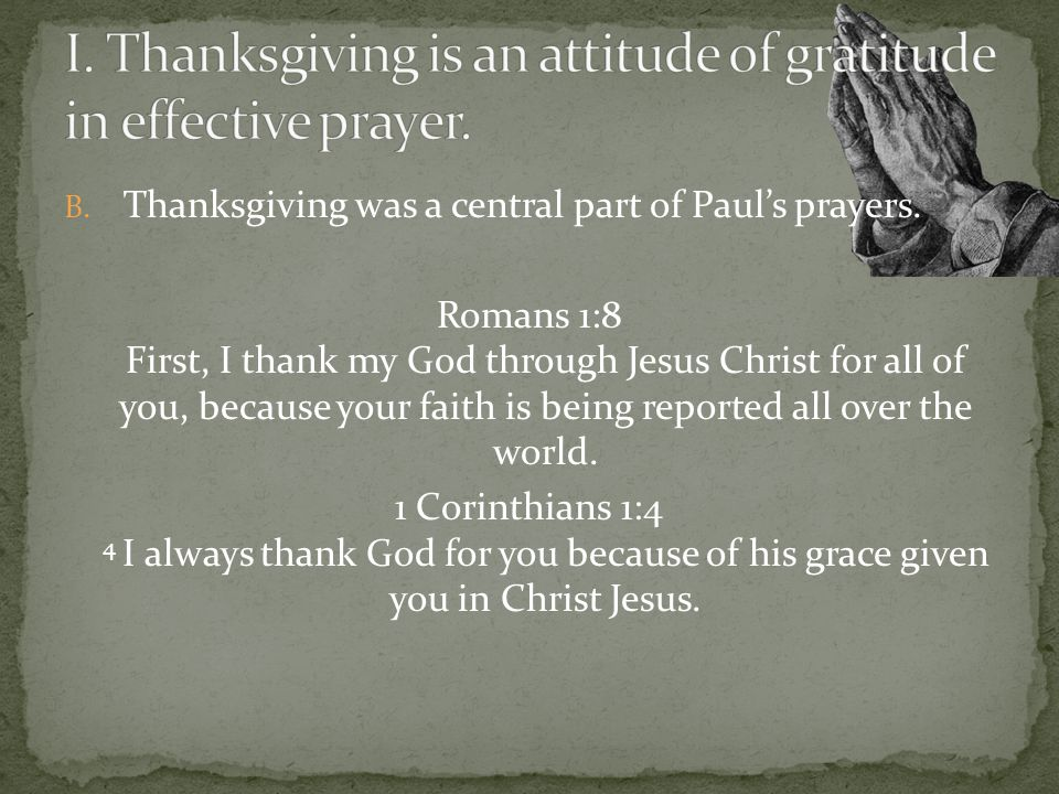 D.HOW should we give thanks. With our lips: In prayers, psalms and hymns.