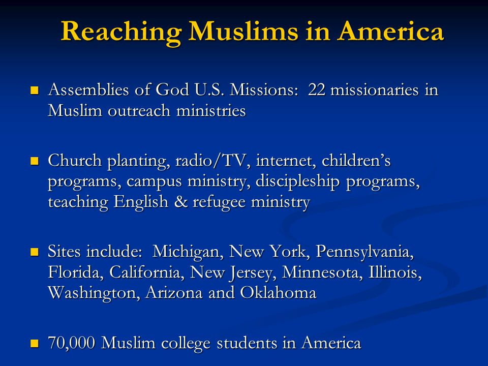 Reaching Muslims in America Assemblies of God U.S.