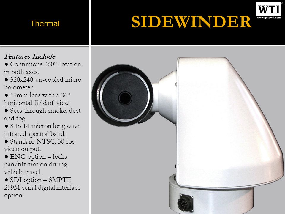 Engineered specifically for ITS applications, WTIs Sidewinder is the definitive solution for the intelligent transportation industry.