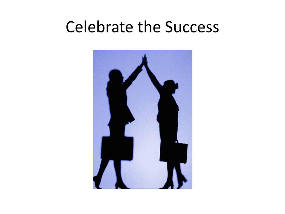 Celebrate the Success