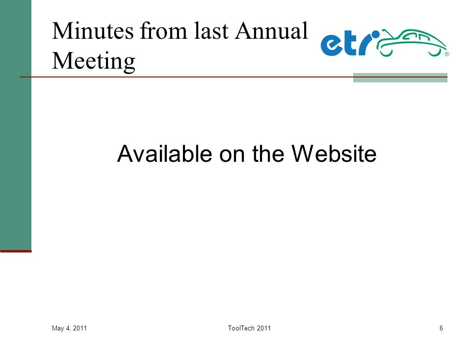 May 4, 2011 ToolTech 20116 Minutes from last Annual Meeting Available on the Website