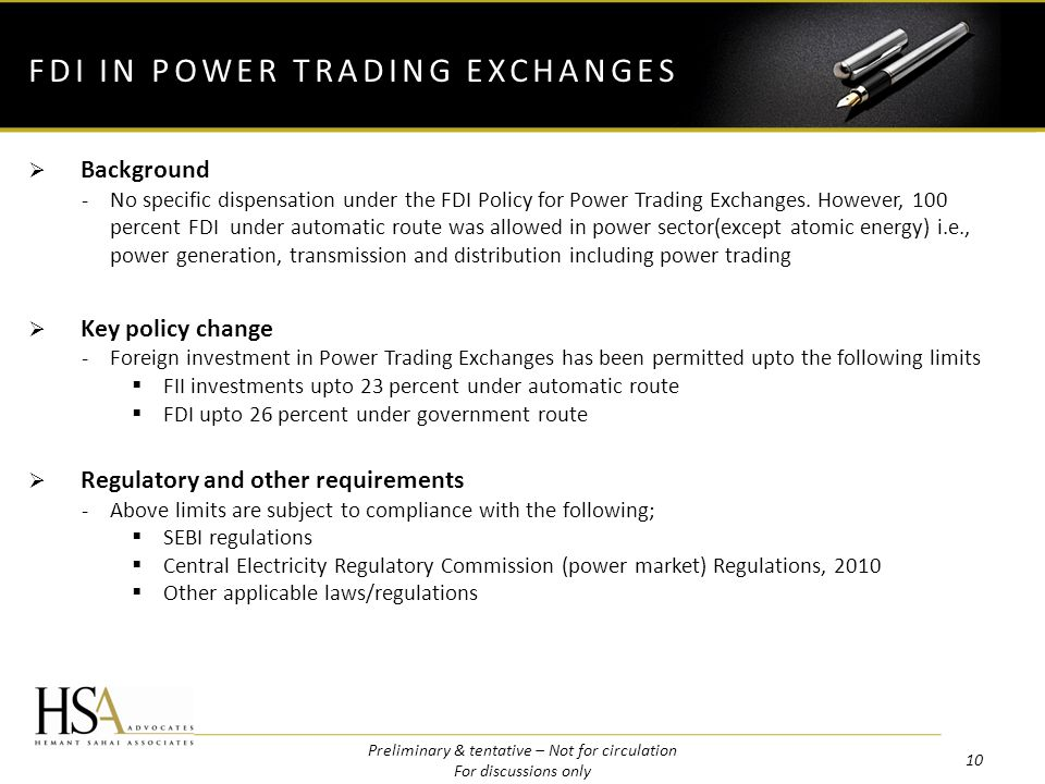 Background -No specific dispensation under the FDI Policy for Power Trading Exchanges.