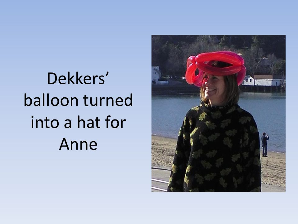 Dekkers balloon turned into a hat for Anne