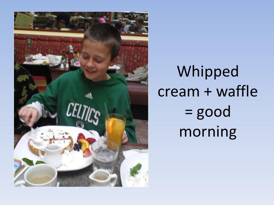 Whipped cream + waffle = good morning