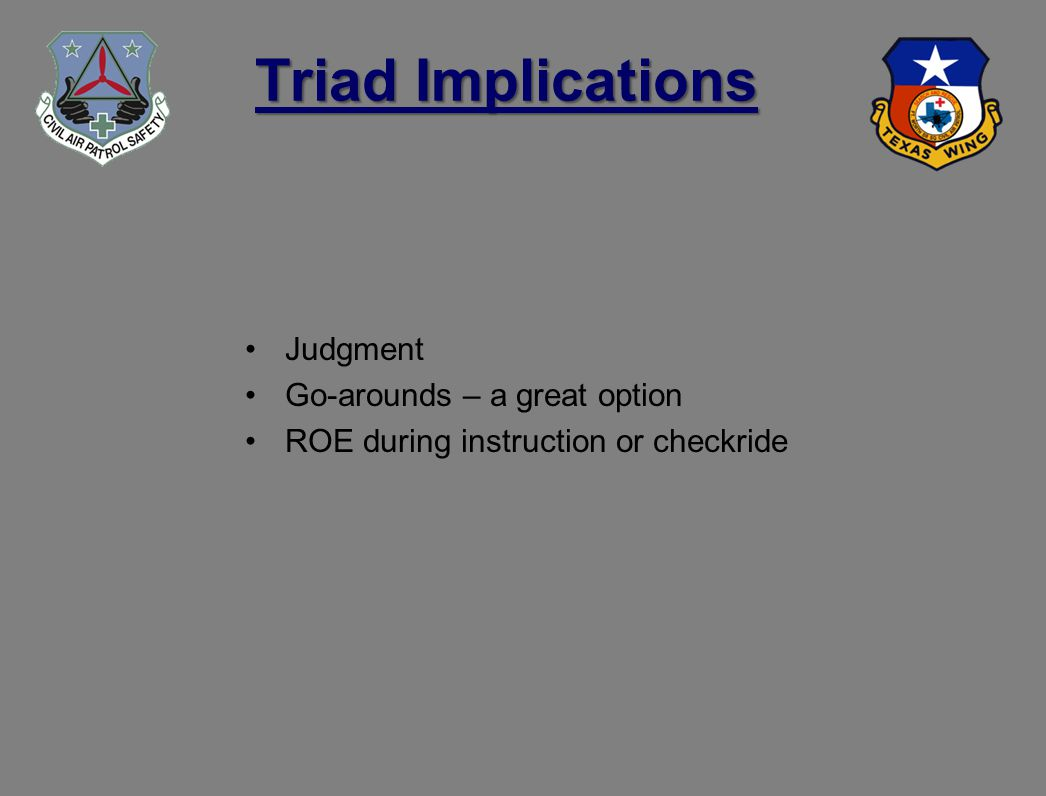 Triad Implications Judgment Go-arounds – a great option ROE during instruction or checkride