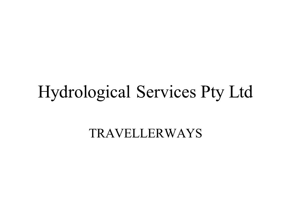 Hydrological Services Pty Ltd TRAVELLERWAYS