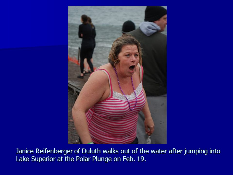 Janice Reifenberger of Duluth walks out of the water after jumping into Lake Superior at the Polar Plunge on Feb. 19.