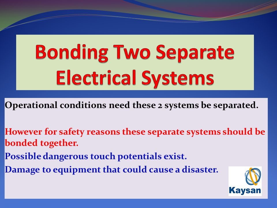 Operational conditions need these 2 systems be separated.