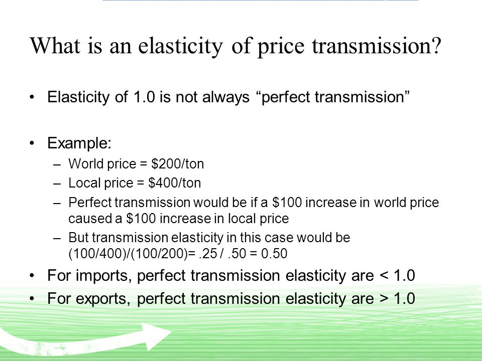 What is an elasticity of price transmission.