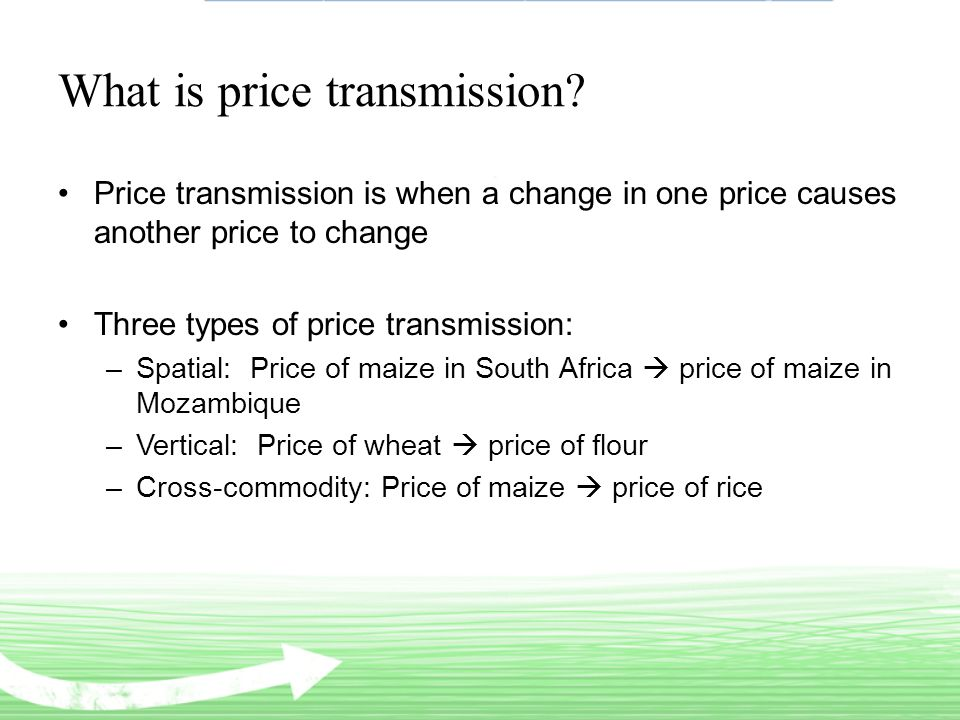 What is price transmission.