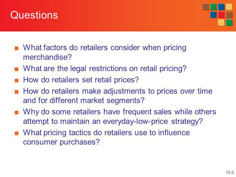 15-44 Pricing Strategies: High/Low Pricing Discount the initial prices through frequent sales promotions Advantages Increases profits through price discrimination Sales create excitement Sells merchandise Disadvantages Train people to buy on deal and wait Have an adverse effect on profits
