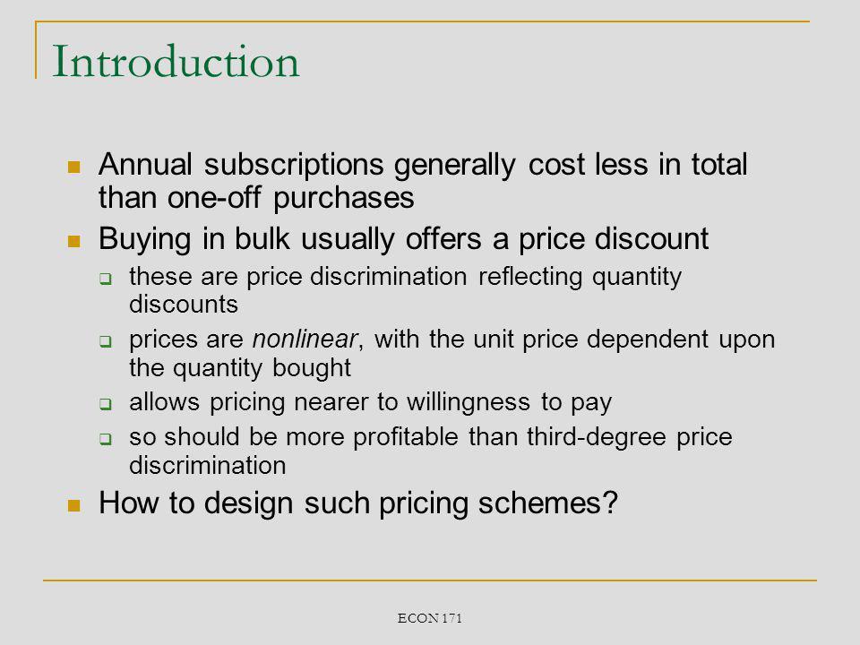 ECON 171 Demand and quantity Individual inverse demand p i = D i (q i ) Interpretation: willingness to pay for the q i th unit.