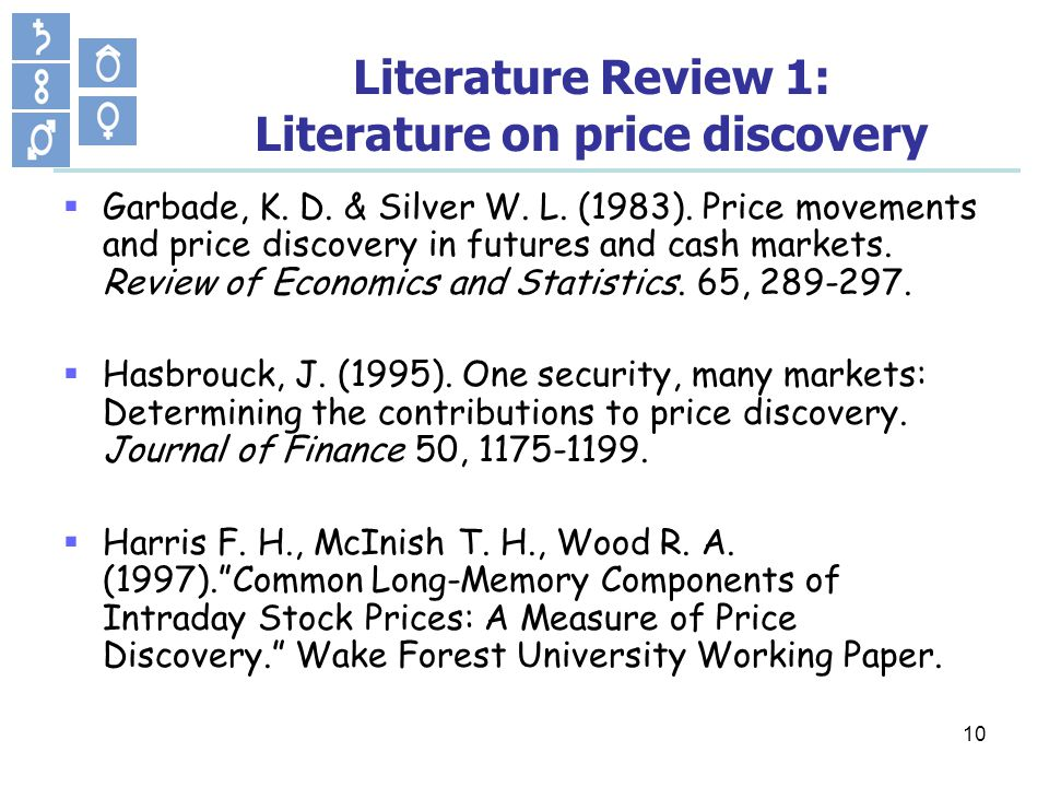 10 Literature Review 1: Literature on price discovery Garbade, K.