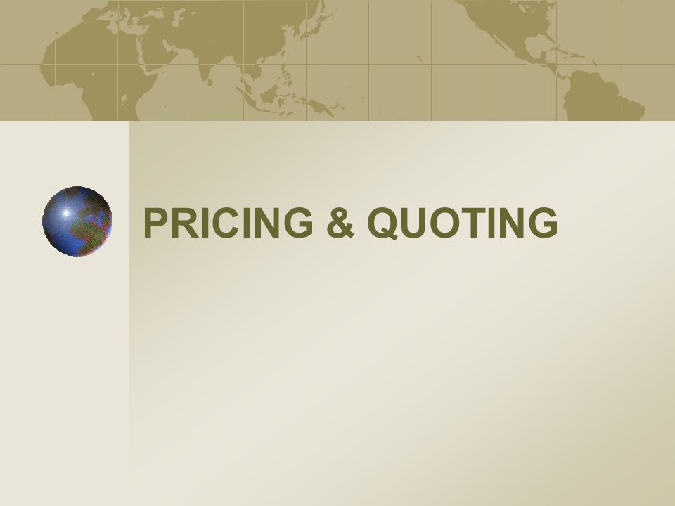 PRICING & QUOTING