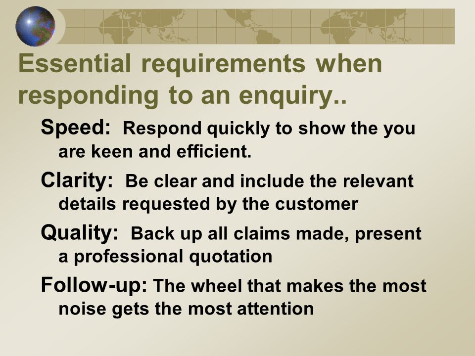 Essential requirements when responding to an enquiry..