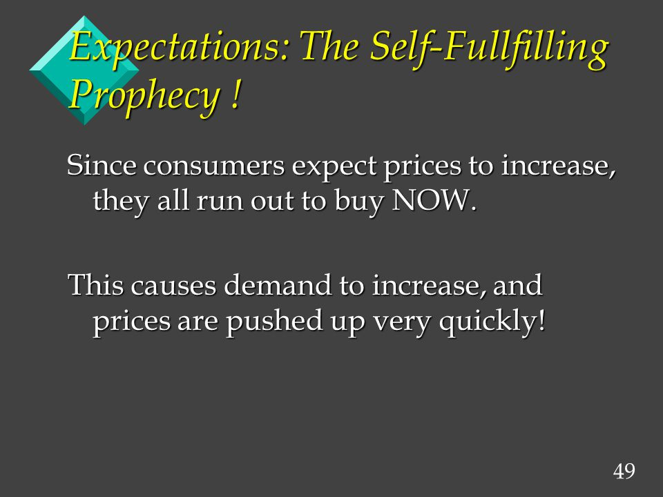 49 Expectations: The Self-Fullfilling Prophecy .