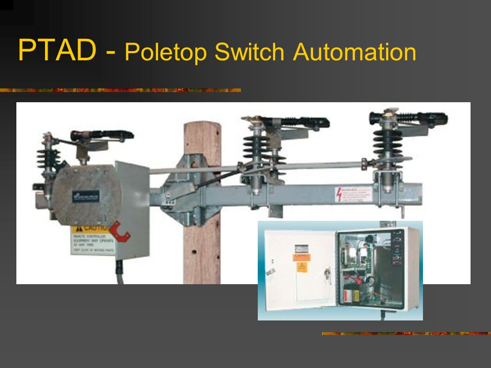 PTAD - Poletop Switch Automation