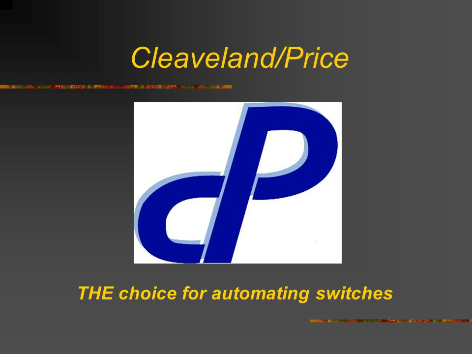 Cleaveland/Price THE choice for automating switches